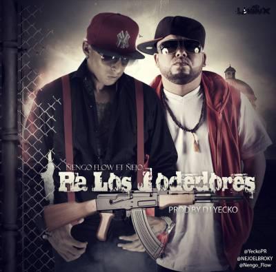 "Ñengo Flow Ft. Ñejo ""El Broky"" – Pa Los Jodedores (Prod. By Yecko)"