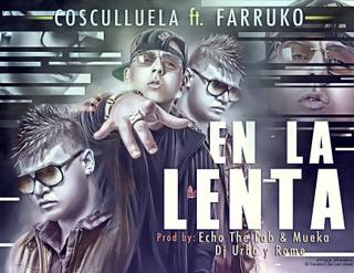 Cosculluela Ft. Farruko – En La Lenta