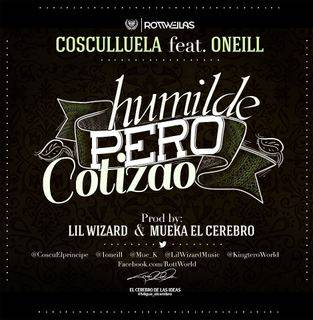 Cosculluela Ft. Oneill – Humilde Pero Cotizao (Prod. Lil Wizard & Mueka)