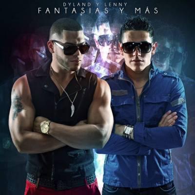 Dyland y Lenny – Fantasías y Más (Prod By Swifft)