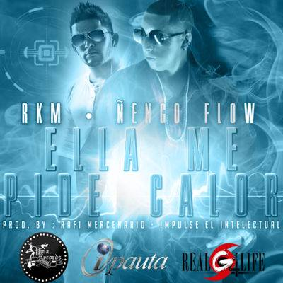 RKM Ft. Ñengo Flow – Ella Me Pide Calor
