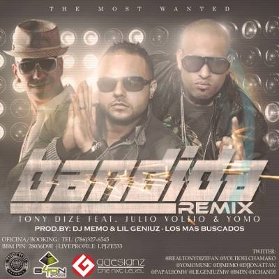 Tony Dize Ft Julio Voltio Y Yomo – Bandida (Official Remix)