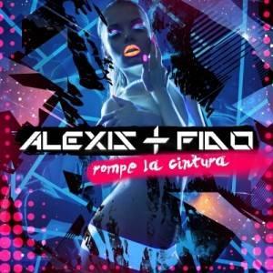 Alexis y Fido - Rompe La Cintura (Original)