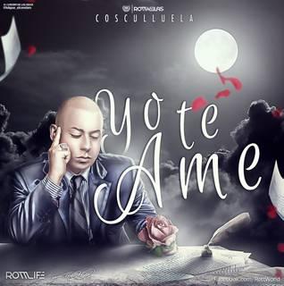 Cosculluela – Yo Te Ame - Reggaeton 2013 Febrero