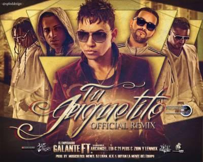 Galante El Emperador Ft Arcangel, Lui-G 21 Plus Y Zion Y Lennox – Tu Juguetito (Official Remix)