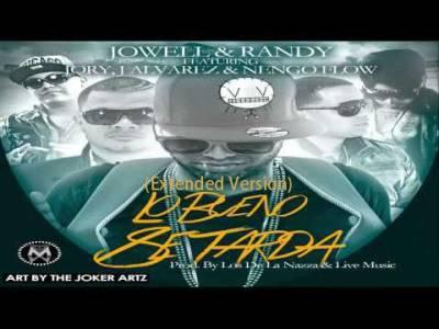 Jowell Y Randy Ft. Nengo Flow, Jory Y J Alvarez- Lo Bueno Se Tarda (Version Extensed)