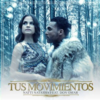 Natti Natasha Ft. Don Omar – Tus Movimientos (Master)