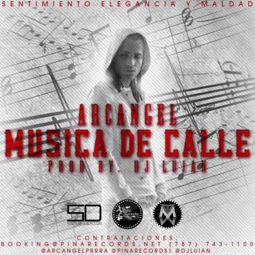 Arcangel – Musica De Calle
