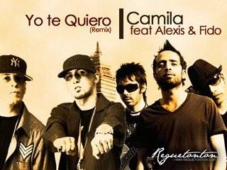 Camila Feat Alexis & Fido – Yo Quiero