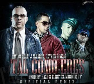 Divino Ft. J Alvarez, Reykon Y Ñejo – Tal Como Eres (Official Remix) - Reggaeton 2013 Marzo