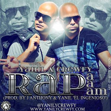 Yanil y Crewfy - Rapapapam (Prod. by J Anthony)