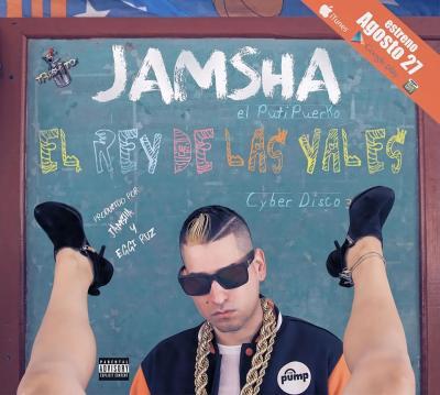 Jamsha El Putipuerko - El Rey De Las Yales The Album