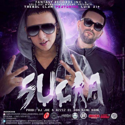 Trebol Clan Featuring Lui-G 21 Plus - Sucia
