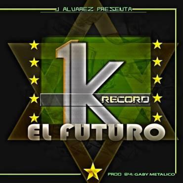 J Alvarez Presenta 1K El Futuro (2013)