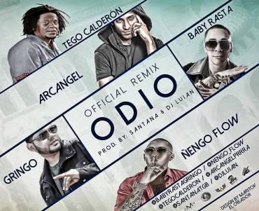 Baby Rasta y Gringo Ft. Nengo Flow, Tego Calderon Y Arcangel – Odio (Official Remix)