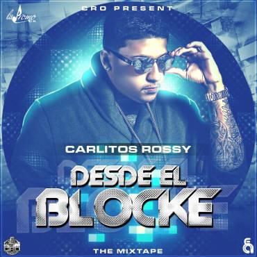 Carlitos Rossy – Desde El Blocke (2014)