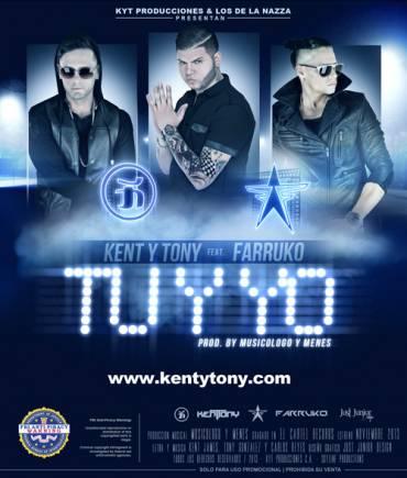 Kent Y Tony Ft. Farruko – Tu Y Yo (Prod. By Musicologo Y Menes)