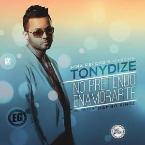 Tony Dize – No Pretendo Enamorarte (Prod. By Mambo Kingz)