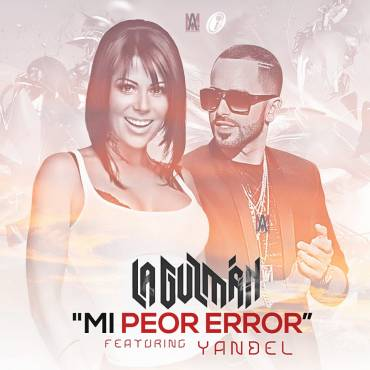 Alejandra Guzman Ft. Yandel – Mi Peor Error (Official Remix)