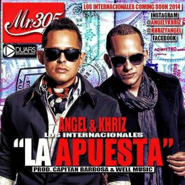 Angel Y Khriz – La Apuesta (Prod. By Capitan Barbosa Y Well Music)