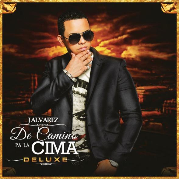 J Alvarez - De Camino Pa La Cima (Deluxe Edition) (2014) (DISCO COMPLETO)