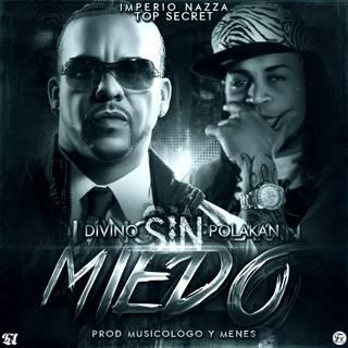 Divino Ft. Polaco – Sin Miedo (Prod. By Musicologo Y Menes)