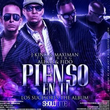 J-King Y Maximan Ft. Alexis Y Fido – Pienso En Ti (Prod. By Tainy)