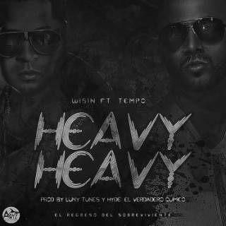 Wisin Ft. Tempo – Heavy Heavy