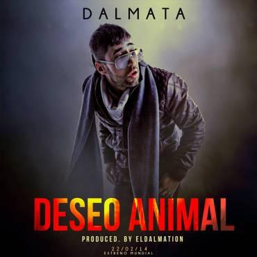 Dalmata – Deseo Animal (Prod. By El Dalmation)