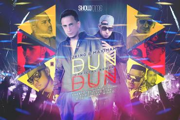 J King y Maximan Ft. Franco El Gorila, Yomo y Mas – Dun Dun (Official Remix)