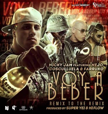 Nicky Jam Ft. Nejo, Cosculluela Y Farruko – Voy A Beber (Remix To The Remix)