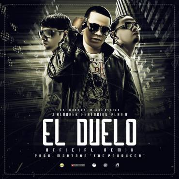 J Alvarez Ft. Plan B – El Duelo (Official Remix)
